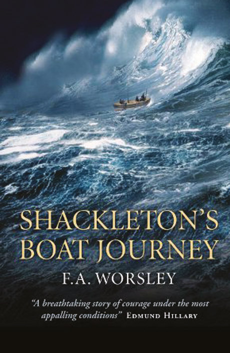 Shackletons Boat Journey By Frank Arthur Worsley