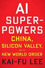 Cover AI Superpowers  By Kai Fu Lee